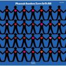 Pharoah Sanders『Love In Us All』