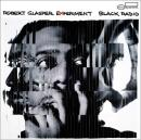ROBERT GLASPER EXPERIMENT『BLACK RADIO』