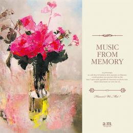 V.A.『Haven't We Met? 〜 Music From Memory』