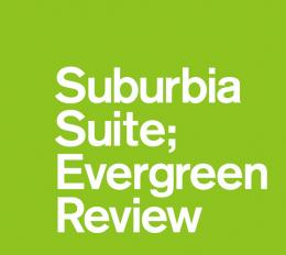 Ultimate Suburbia Suite; Evergreen Review