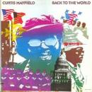 Curtis Mayfield『Back To The World』