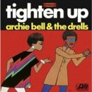 Archie Bell & The Drells『Tighten Up』