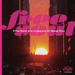 V.A.『Free Soul. the treasure of West End』