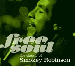 『Free Soul. the classic of Smokey Robinson』