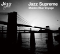 V.A.『JAZZ SUPREME ~ MAIDEN BLUE VOYAGE』