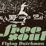 V.A.『Free Soul Flying Dutchman』(¥2,300+税/2枚組)【画像をクリックしてWeb Shopへ】