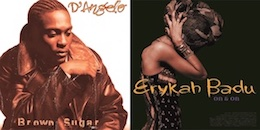 D'Angelo/Erykah Badu『Brown Sugar c/w On & On』(¥1,800+税/7インチ・レコード)【画像をクリックしてWeb Shopへ】