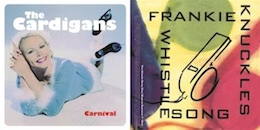 "The Cardigans/Frankie Knuckles『Carnival c/w The Whistle Song (Paul Shapiro Supreme 7"" Mix)』(¥1,800+税/7インチ・レコード)【画像をクリックしてWeb Shopへ】"
