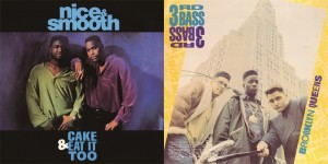 Nice & Smooth c/w 3rd Bass『Cake & Eat It Too (Pound Cake Mix) c/w Brooklyn-Queens (The U.K. Power Mix)』(¥1,800+税/7インチ・レコード)【画像をクリックしてWeb Shopへ】